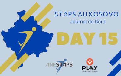 STAPS au Kosovo : Day 15 !