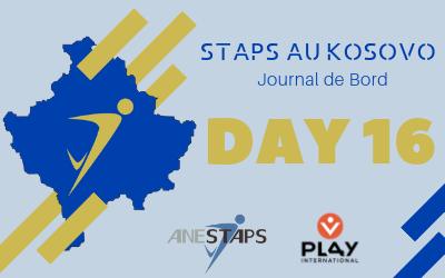 STAPS au Kosovo : Day 16 !